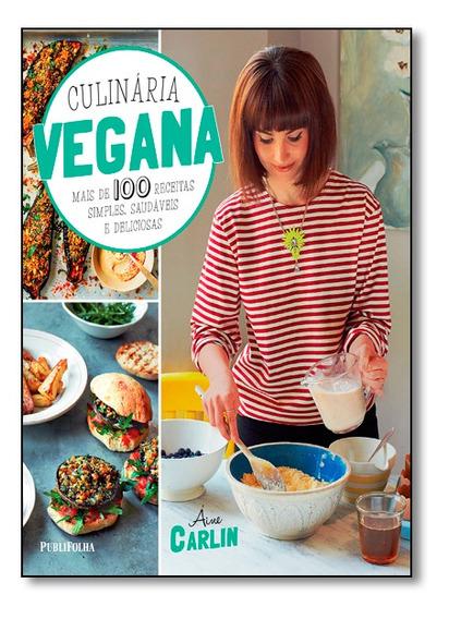 Culinaria Vegana Publifolha - Publifolha