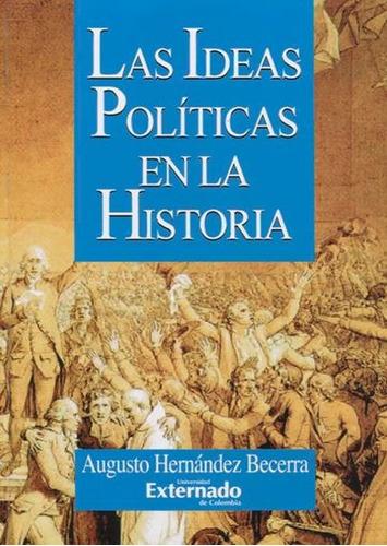 Libro Las Ideas Politicas En La Historia (r) (2a.reimp.)