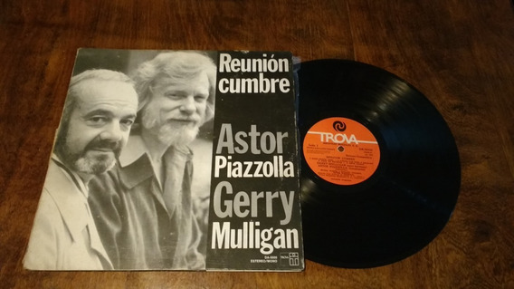 Astor Piazzolla Gerry Mulligan Reunion Cumbre Disco Vinilo