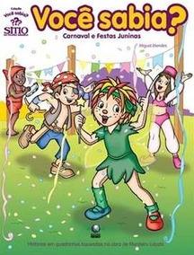 Quadrinho Sítio Do Pica-pau - Carnaval E Festas Juninas
