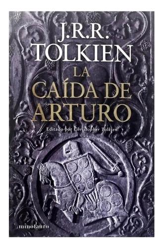 Imagen 1 de 1 de Caída De Arturo - Ed. Planeta - Jrr Tolkien - Poema Epico