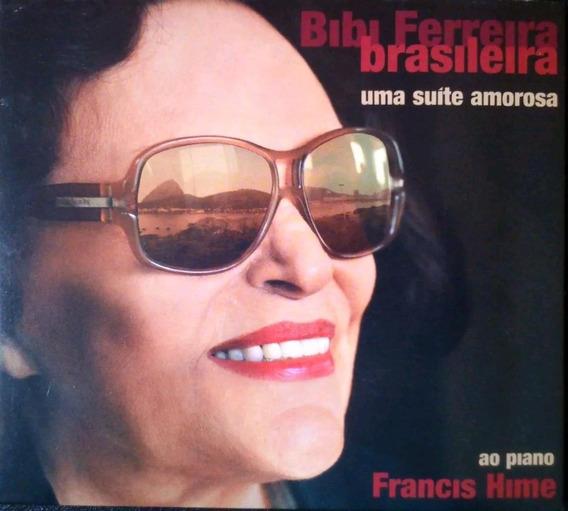 Bibi Ferreira - Brasileira - Uma Suíte Amorosa - Cd - Novo