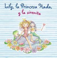 Lily La Princesa Hada Y La Sirenitalibro Infantil