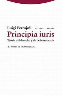 Principia Iuris Teoria Del Derecho Y De La Democracia: 2 Nue