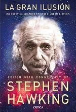 La Gran Ilusión - Las Grandes Obras De Albert Einstein