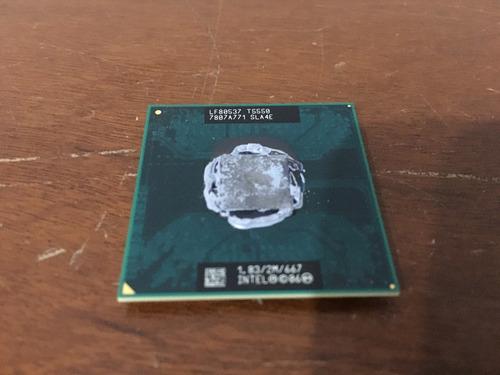 Processador Notebook Intel Core 2 Duo T5550 1.83ghz 2mb