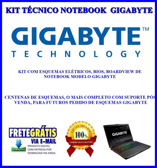 Kit Notebook Gigabyte,esquemas Eletricos, Bios E Boardview