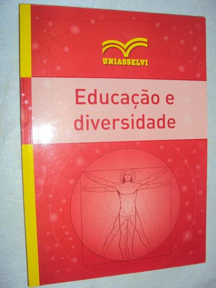 Educação E Diversidade (sebo Amigo)