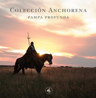 Colección Anchorena Pampa Profunda (rastra, Cuchillo, Etc)