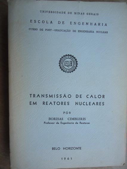 Livro Transmissão De Calor Em Reatores Nucleares Borisas Cim