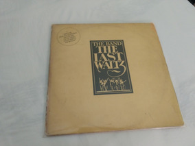 The Band - The Last Waltz. Triplo. Nacional.