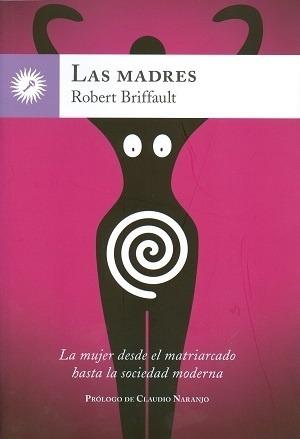 Imagen 1 de 3 de Las Madres, Briffault / Robert, La Llave