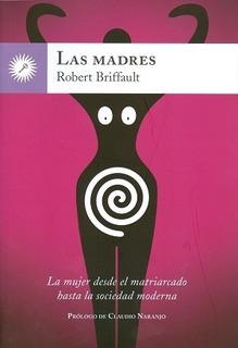 Las Madres, Briffault / Robert, La Llave