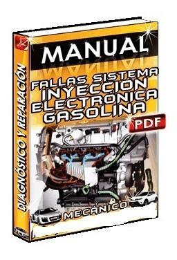Manual De Diagnóstico Y Reparación Inyección A Gasolina