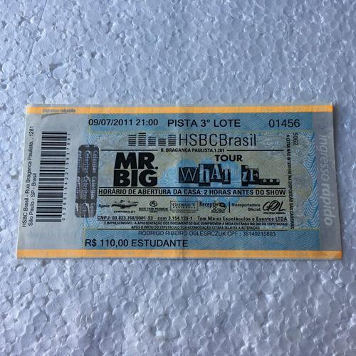 Ingresso Mr. Big 2011 Hsbc