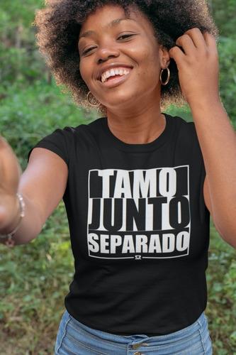 Camiseta S R Tamo Junto Separado