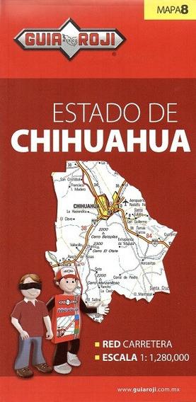 Mapa Estado De Chihuahua Guia Roji