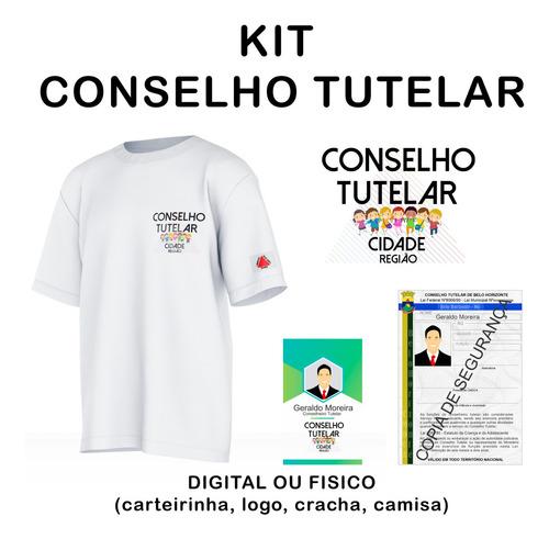Imagem 1 de 5 de Conselho Tutelar, Kit Camisa, Crachá, Logo, Carteirinha