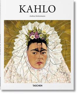 Frida Kahlo Andra Kettenmann Taschen