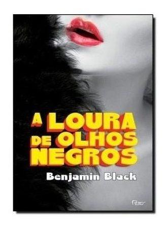 Livro - Loura De Olhos Negros, A