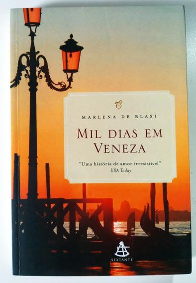 Livro - Mil Dias Em Veneza - Marlena De Blasi - Usado