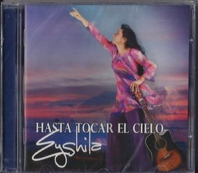 Cd Eyshila Hasta Tocar El Cielo I Em Espanhol Mk .biblos