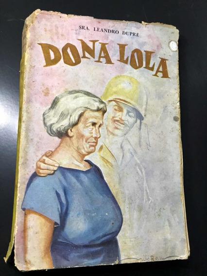 Livro Antigo Dona Lola Continuação De Éramos Seis 1958