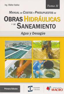 Manual De Costos Y Presupuestos De Obras Hidráulicas Y De Sa