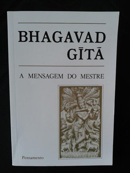 Livro Bhagavad Gita - A Mensagem Do Mestre
