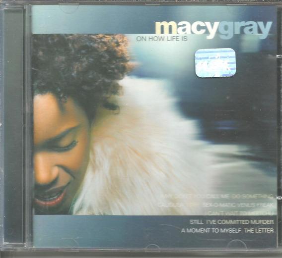 Cd - Macy Gray - Onj How Life Is - Lacrado - Promocional