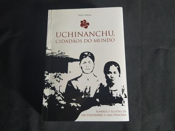 Uchinanchu, Cidadãos Do Mundo (eron Brum)