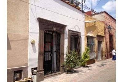 Casa En Venta Centro Histórico, Querétaro, Qro.