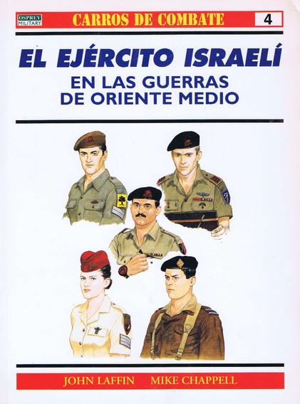 El Ejército Israelí En Oriente Medio