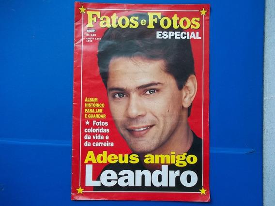Revista Fatos E Fotos Especial Adeus Amigo Leandro
