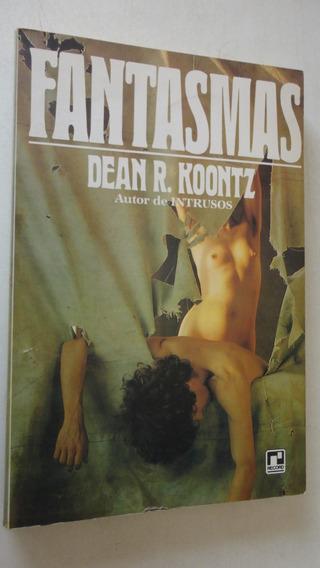 Fantasmas Dean R. Koontz