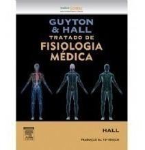 Livro - Guyton E Hall Tratado De Fisiologia Médica (lacrado)