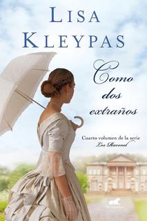 Como Dos Extraños ( Los Ravenel 4 ) - Lisa Kleypas