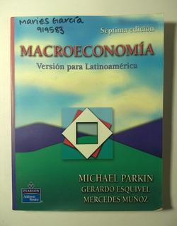 Macroeconomía Versión Para Latinoamérica 7a E , Michael Park