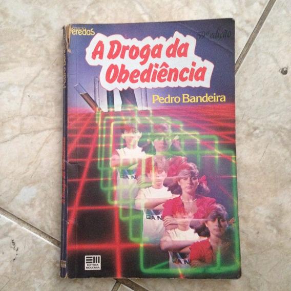 Livro A Droga Da Obediência Pedro Bandeira Coleção Veredas