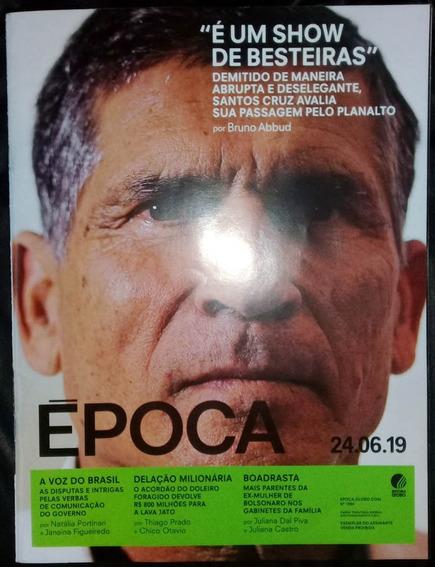 Revista Época 1094 Governo Bolsonaro 24/06/2019