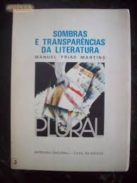 Sombras E Transparências Da Literatura Manuel Frias Marti