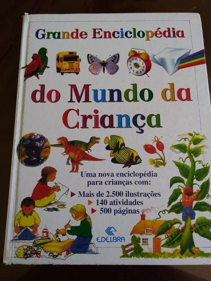 Livro Grande Enciclopédia Do Mundo Da Criança/1994