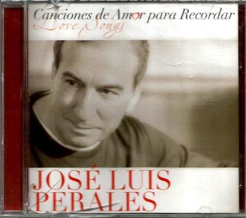 Canciones De Amor - Perales Jose Luis (cd)
