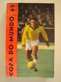 Copa Do Mundo 62 / Autografado / Mário Filho