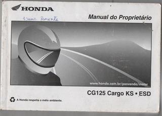 Manual Proprietário Moto Honda Cg 125 Cargo Ks Esd 2014