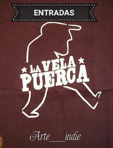 La Vela Puerca Julio !!!