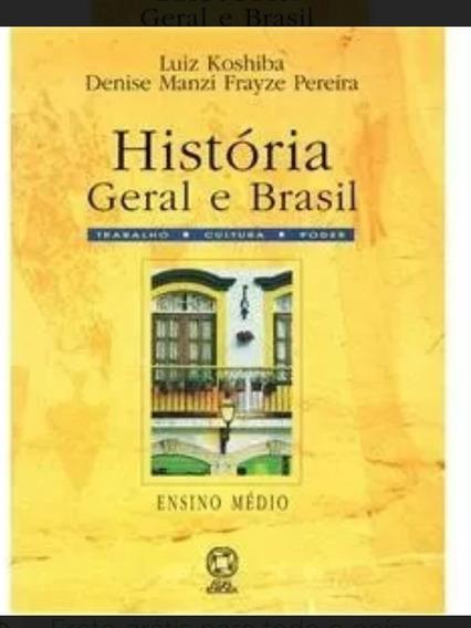 História Geral E Brasil - Trabalho, Cultura, Poder