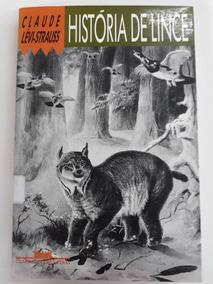 Livro História De Lince - Claude Lévi-strauss