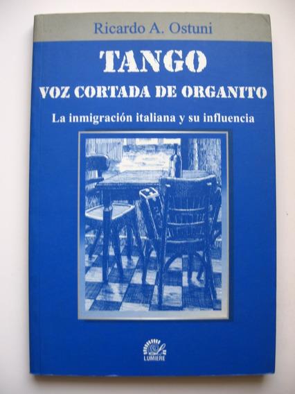 Tango Voz Cortada De Organito - Ricardo A. Ostuni