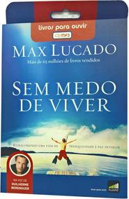 Audiobook Audiolivro - Max Lucado - Sem Medo De Viver